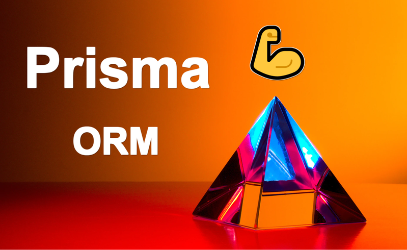Prisma ORM: how to use the great database mapping package